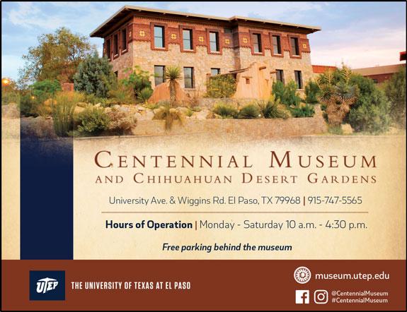 Centennial Museum and Chihuahuan Desert Gardens